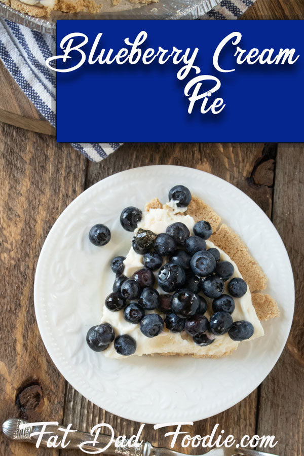 Blueberry Cream Pie by Fat Foodie Dad - WEEKEND POTLUCK 485